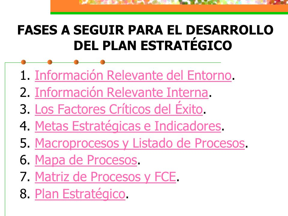 4.LAS METAS ESTRATÉGICAS E INDICADORES 4.1. Priorización de FCE con Multivoto 4.2.