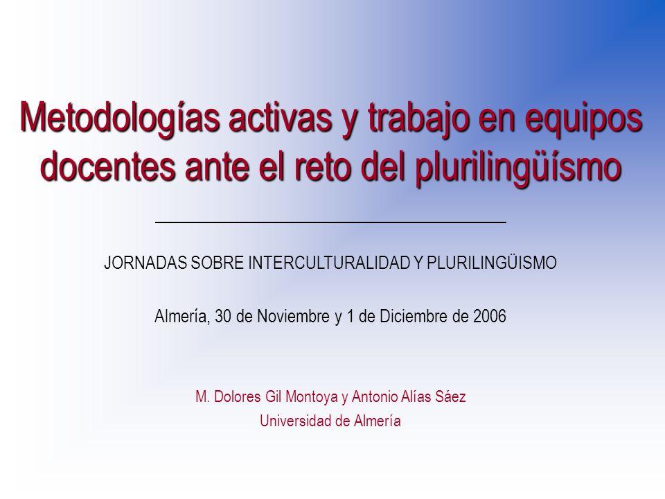 Metodologías activas y trabajo en equipos docentes ante el reto del plurilingüísmo M.