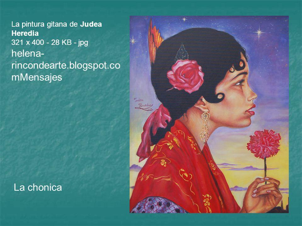 La pintura gitana de Judea Heredia 321 x 400 - 28 KB - jpg helena- rincondearte.blogspot.co mMensajes La chonica