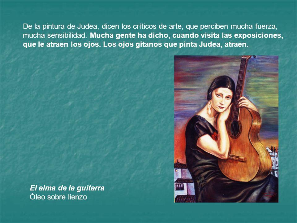 De la pintura de Judea, dicen los críticos de arte, que perciben mucha fuerza, mucha sensibilidad. Mucha gente ha dicho, cuando visita las exposicione