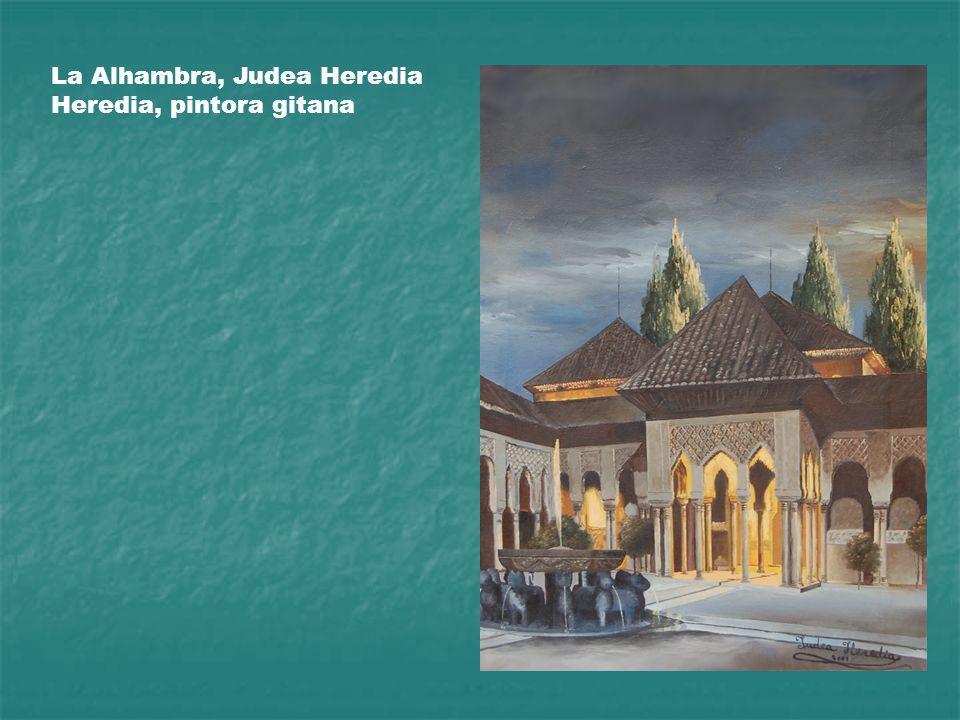 La Alhambra, Judea Heredia Heredia, pintora gitana