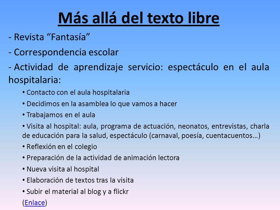 Más allá del texto libre - Revista Fantasía - Correspondencia escolar - Actividad de aprendizaje servicio: espectáculo en el aula hospitalaria: Contac