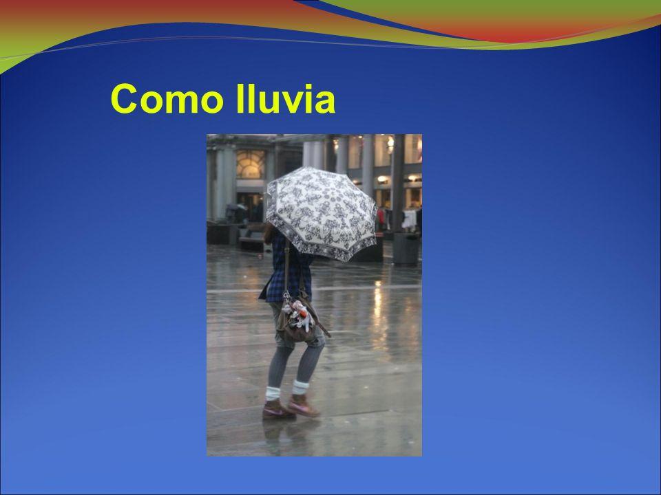 Como lluvia