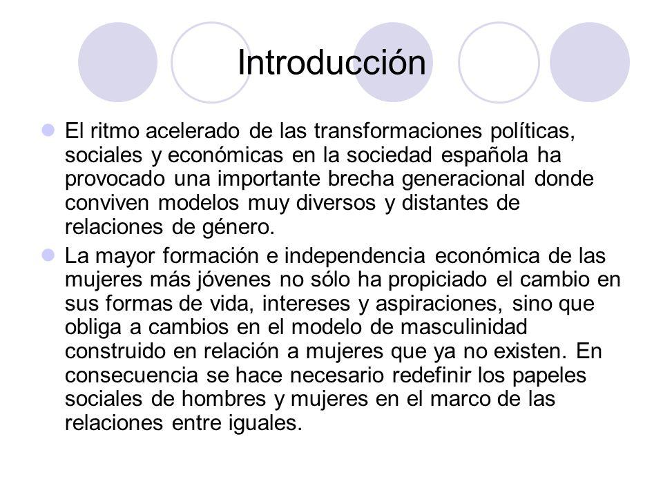 Introducción El ritmo acelerado de las transformaciones políticas, sociales y económicas en la sociedad española ha provocado una importante brecha ge