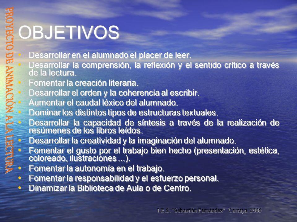 I.E.S. Sebastián Fernández Cartaya 2005 Antítesis: El mar me gusta y me asusta.