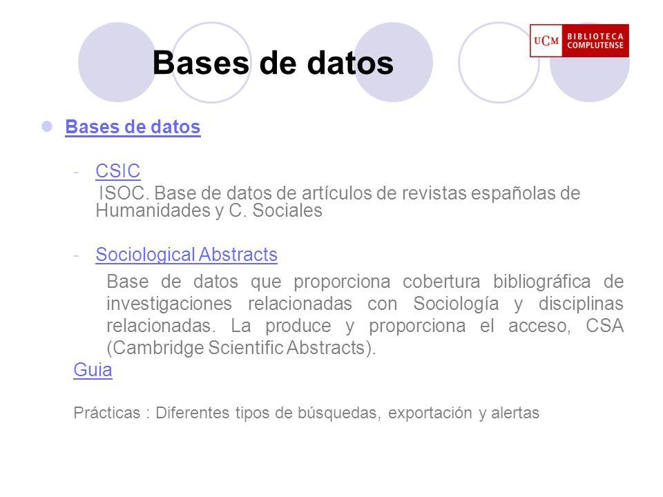 Bases de datos -CSICCSIC ISOC. Base de datos de artículos de revistas españolas de Humanidades y C. Sociales -Sociological AbstractsSociological Abstr