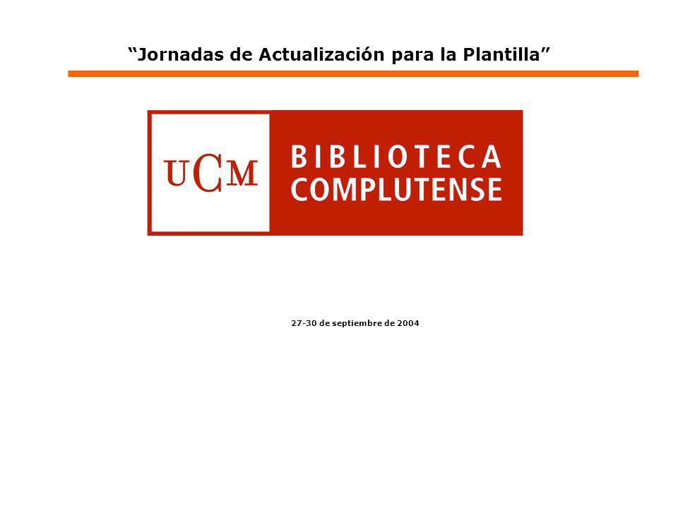 27-30 de septiembre de 2004 Jornadas de Actualización para la Plantilla