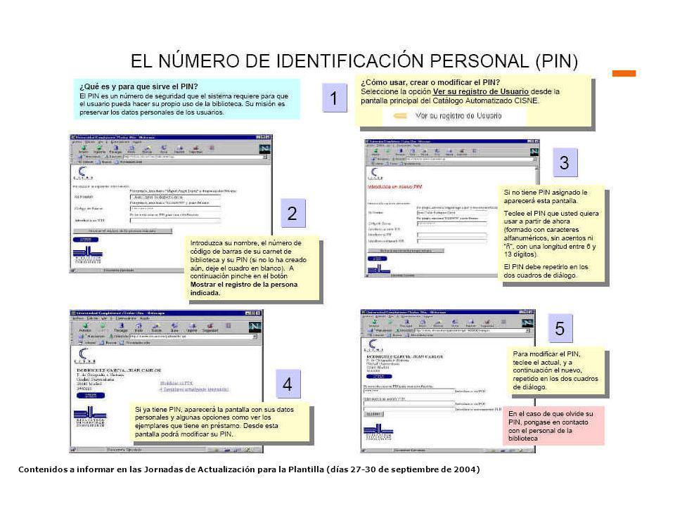Contenidos a informar en las Jornadas de Actualización para la Plantilla (días 27-30 de septiembre de 2004) Novedades - Metabuscador Categorías Recursos individuales
