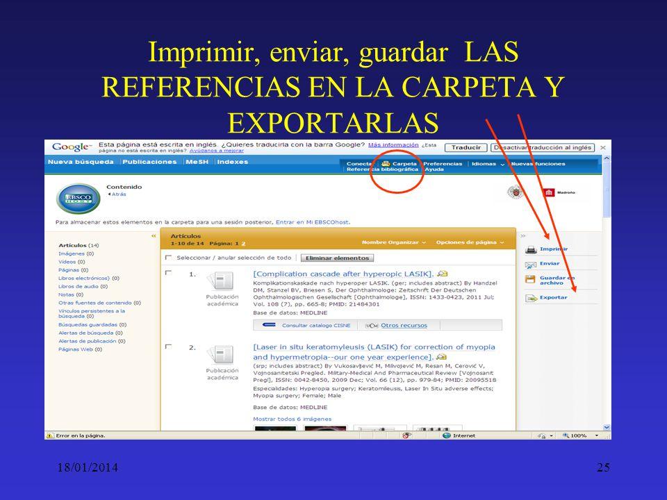 18/01/201425 Imprimir, enviar, guardar LAS REFERENCIAS EN LA CARPETA Y EXPORTARLAS