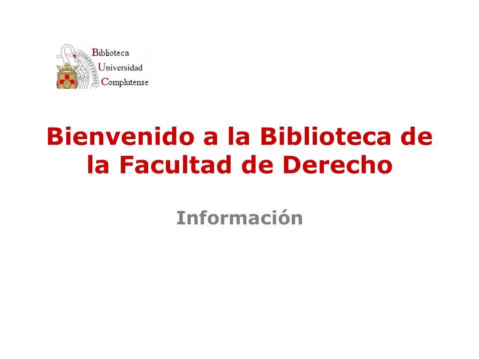 Bienvenido a la Biblioteca de la Facultad de Derecho Información