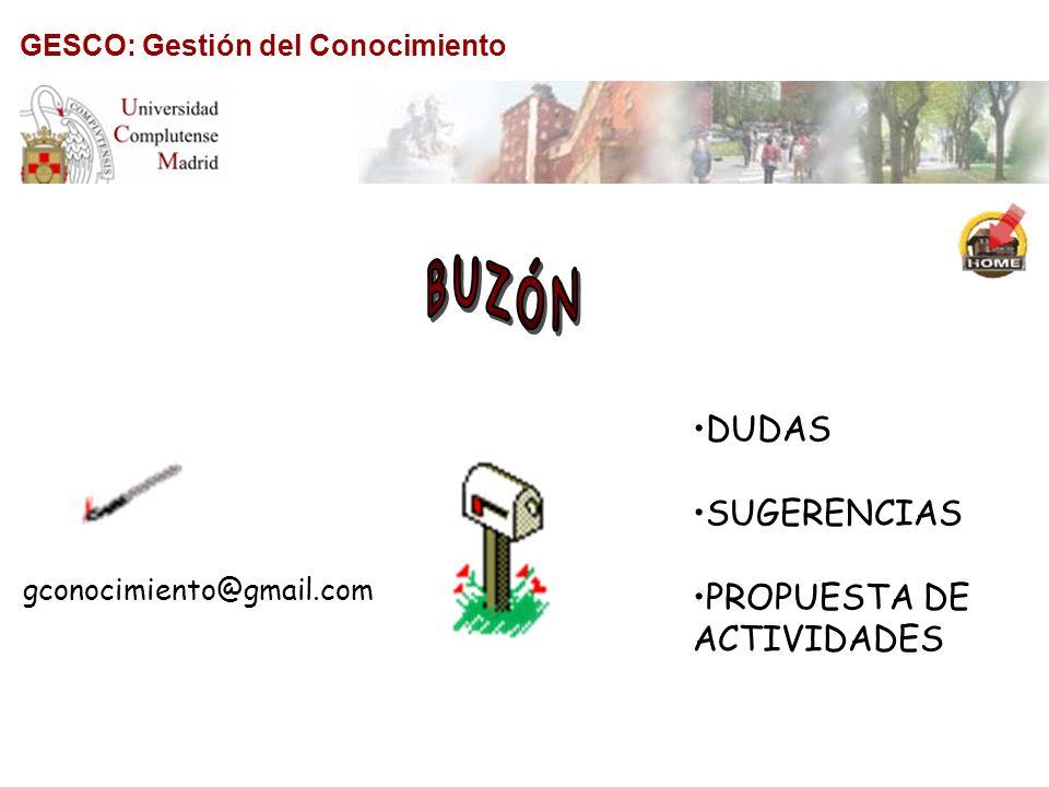 DUDAS SUGERENCIAS PROPUESTA DE ACTIVIDADES gconocimiento@gmail.com