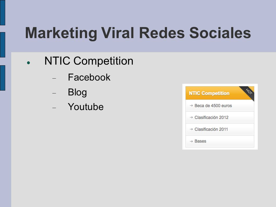 Marketing Viral Redes Sociales NTIC Competition Facebook Blog Youtube