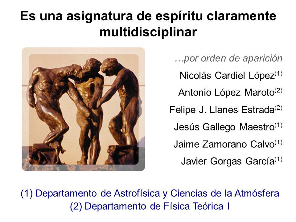 …por orden de aparición Nicolás Cardiel López (1) Antonio López Maroto (2) Felipe J. Llanes Estrada (2) Jesús Gallego Maestro (1) Jaime Zamorano Calvo