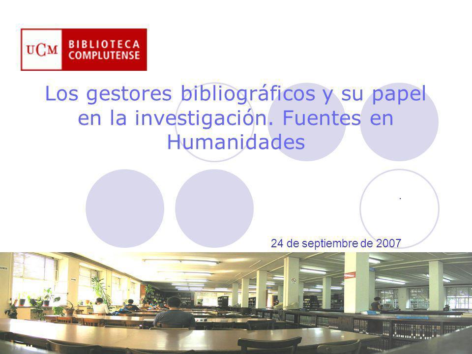 Los gestores bibliográficos y su papel en la investigación.