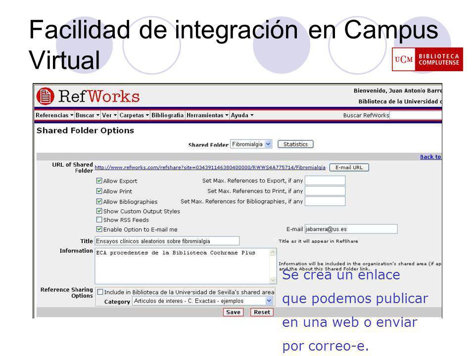 Facilidad de integración en Campus Virtual Se crea un enlace que podemos publicar en una web o enviar por correo-e.