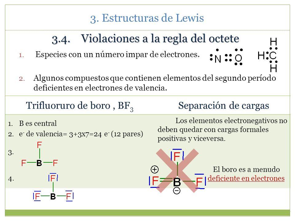 3. Estructuras de Lewis Dióxido de azufre, SO 2 1. S es central 2. e - de valencia = 6+2x6=18 (9 pares) 3. 4. Resonancia: Para completar el octete…. L