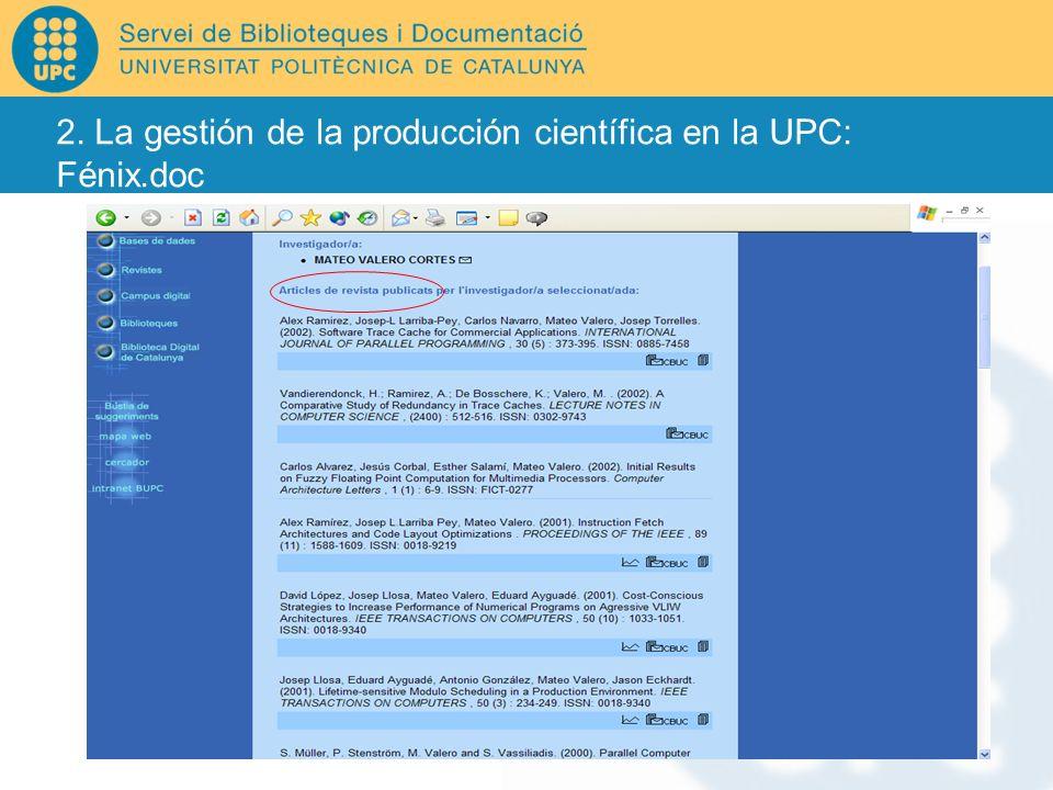 2. La gestión de la producción científica en la UPC: Fénix.doc