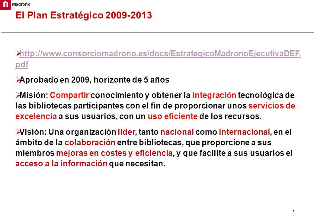 3 El Plan Estratégico 2009-2013 http://www.consorciomadrono.es/docs/EstrategicoMadronoEjecutivaDEF. pdf http://www.consorciomadrono.es/docs/Estrategic