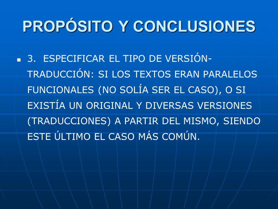PROPÓSITO Y CONCLUSIONES 3.