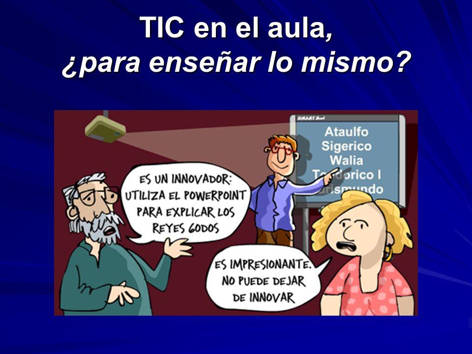TIC en el aula, ¿para enseñar lo mismo?