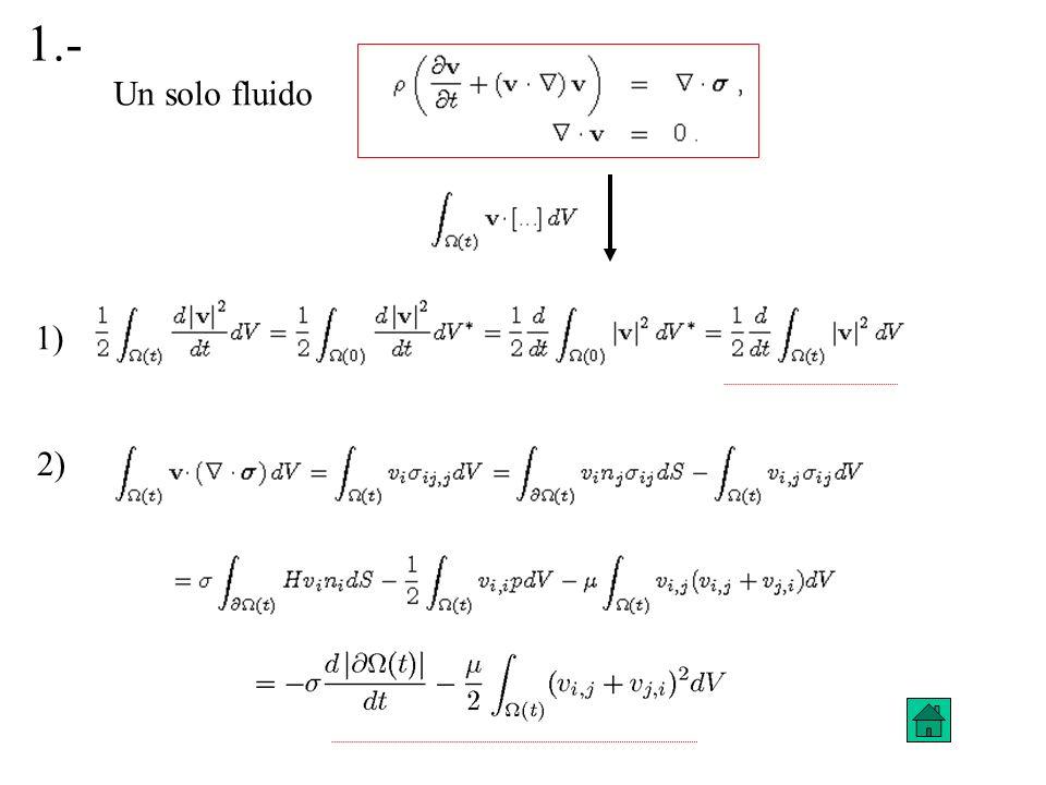 1) 2) 1.- Un solo fluido