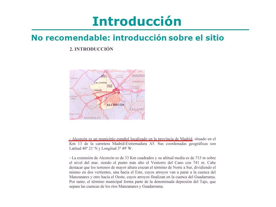 Introducción No recomendable: introducción sobre el sitio