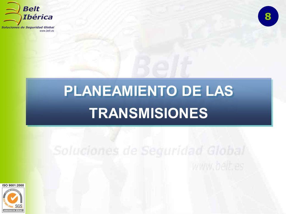 PLANEAMIENTO DE LAS TRANSMISIONES 8