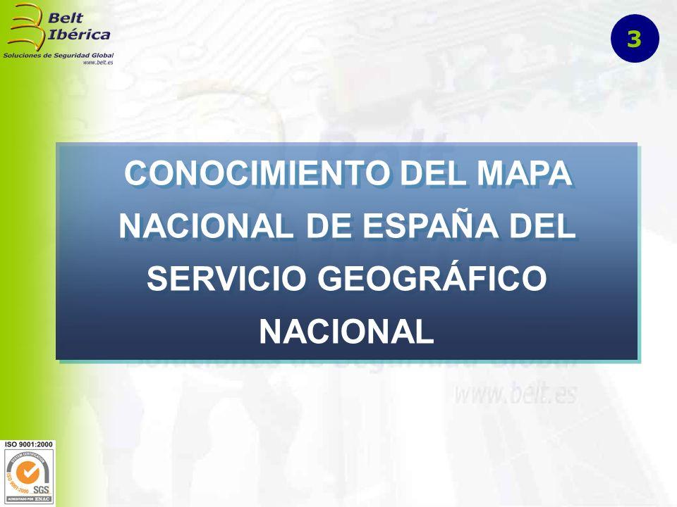 CONOCIMIENTO DEL MAPA NACIONAL DE ESPAÑA DEL SERVICIO GEOGRÁFICO NACIONAL 3