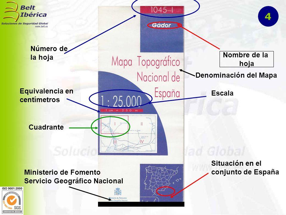 Número de la hoja Nombre de la hoja Cuadrante Situación en el conjunto de España Escala Equivalencia en centímetros Ministerio de Fomento Servicio Geo