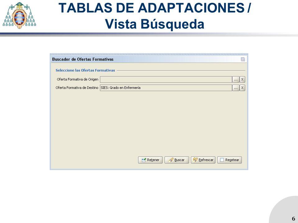 TABLAS DE ADAPTACIONES / Vista Búsqueda 6