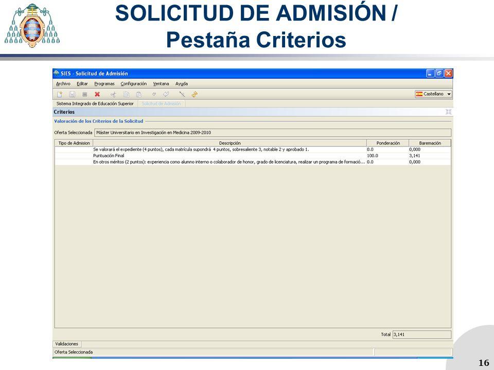 SOLICITUD DE ADMISIÓN / Pestaña Criterios 16
