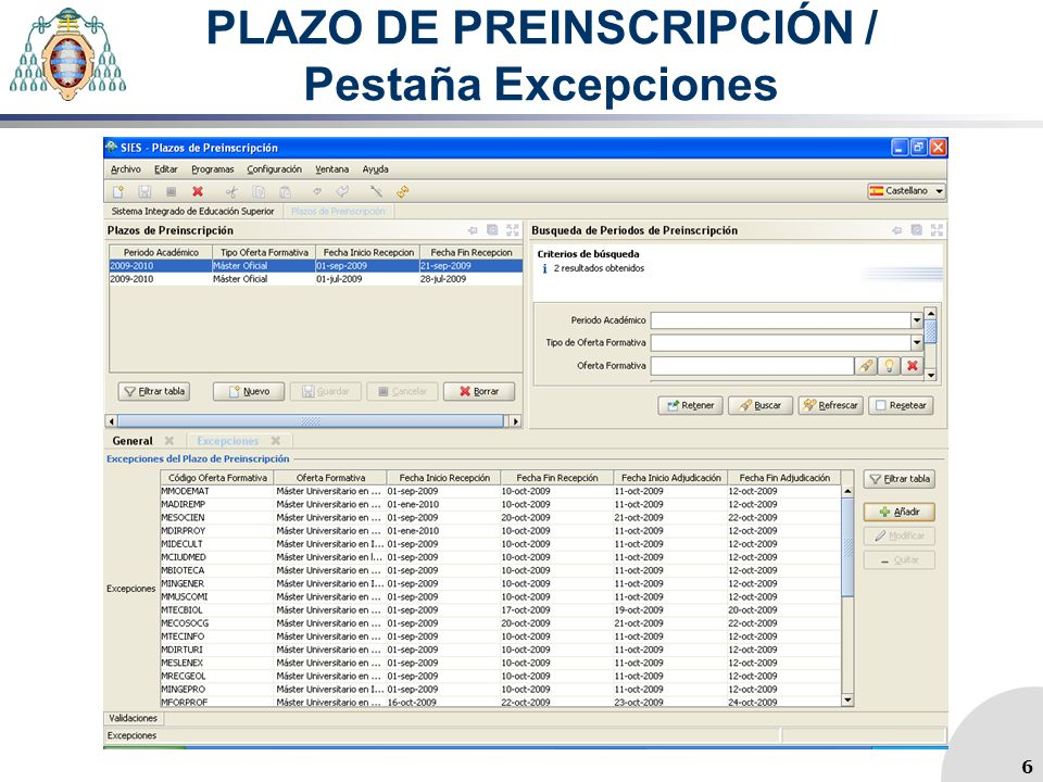 PLAZO DE PREINSCRIPCIÓN / Pestaña Excepciones 6