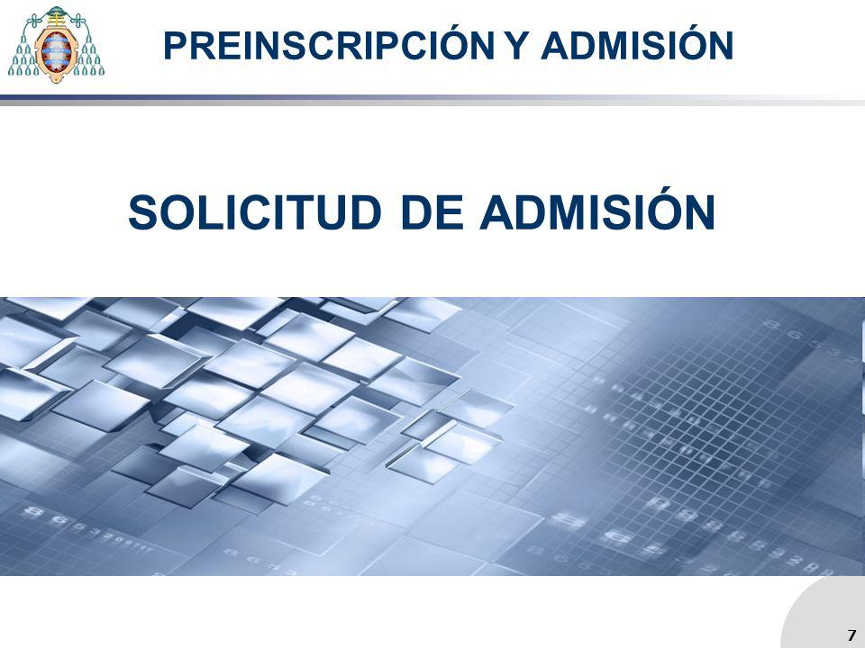 PREINSCRIPCIÓN Y ADMISIÓN SOLICITUD DE ADMISIÓN 7