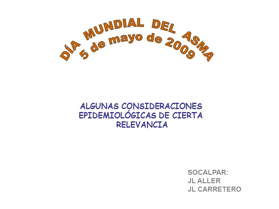 ALGUNAS CONSIDERACIONES EPIDEMIOLÓGICAS DE CIERTA RELEVANCIA SOCALPAR: JL ALLER JL CARRETERO