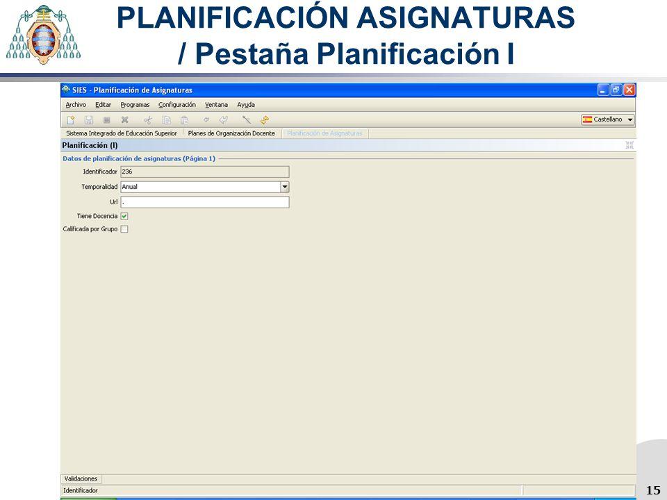 PLANIFICACIÓN ASIGNATURAS / Pestaña Planificación I 15