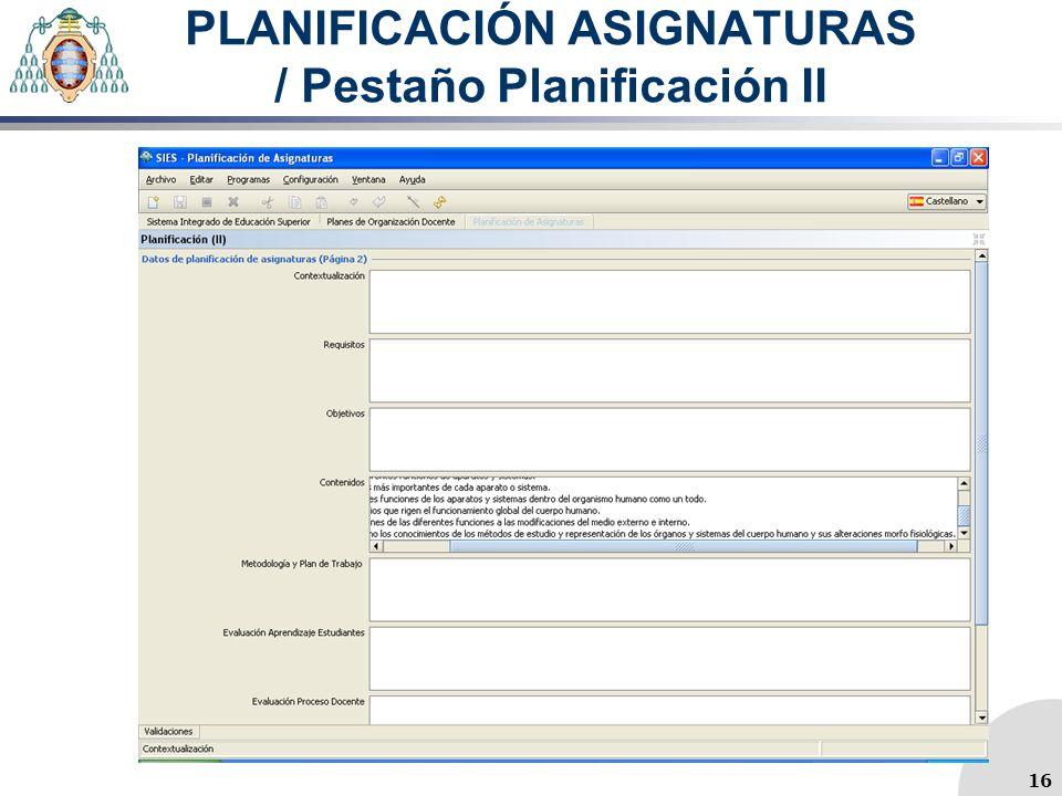 PLANIFICACIÓN ASIGNATURAS / Pestaño Planificación II 16