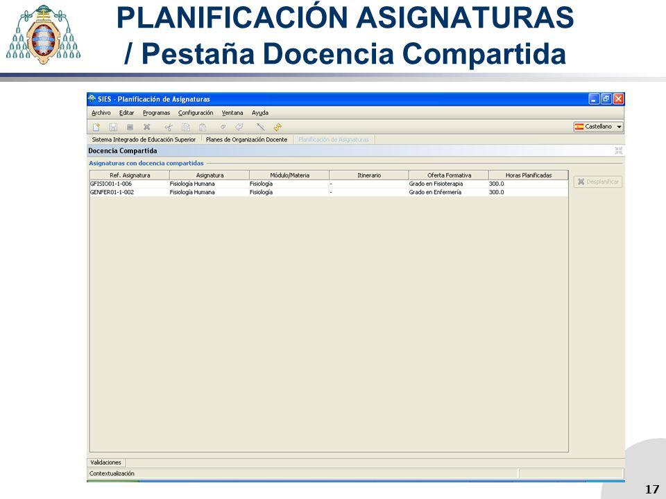 PLANIFICACIÓN ASIGNATURAS / Pestaña Docencia Compartida 17