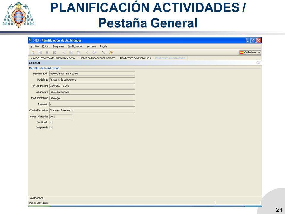 PLANIFICACIÓN ACTIVIDADES / Pestaña General 24