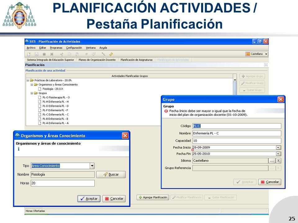 PLANIFICACIÓN ACTIVIDADES / Pestaña Planificación 25