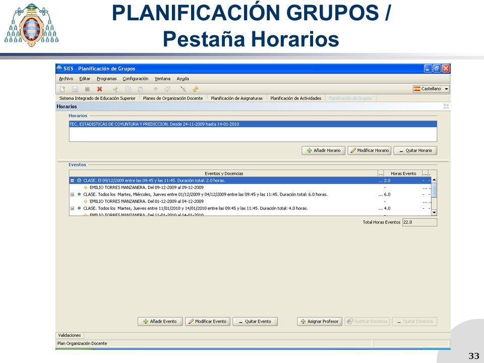 PLANIFICACIÓN GRUPOS / Pestaña Horarios 33