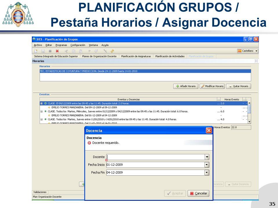 PLANIFICACIÓN GRUPOS / Pestaña Horarios / Asignar Docencia 35