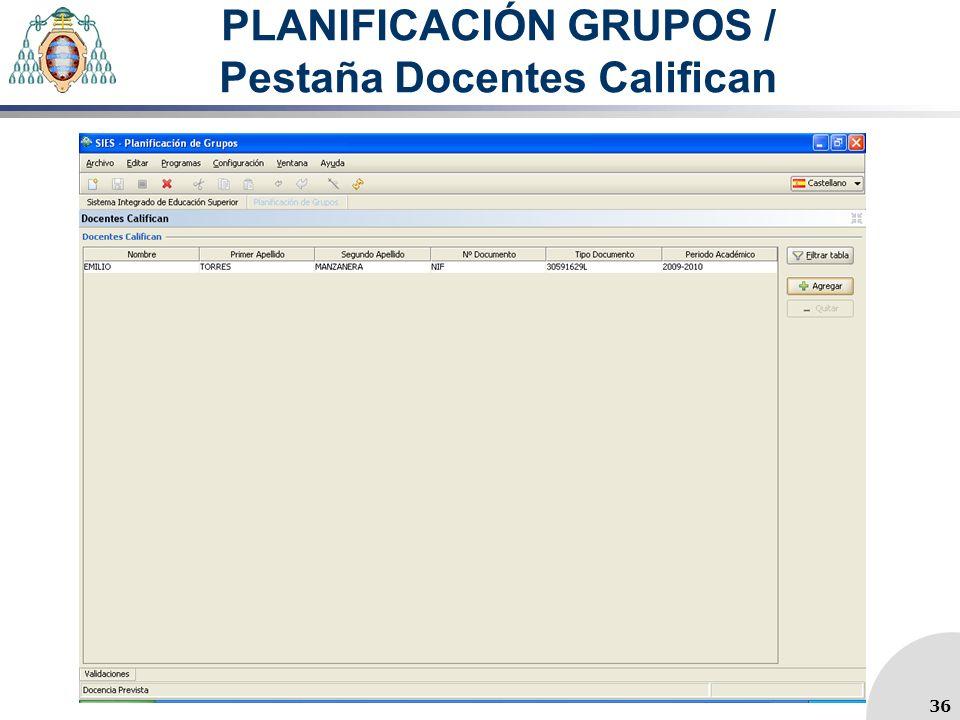 PLANIFICACIÓN GRUPOS / Pestaña Docentes Califican 36