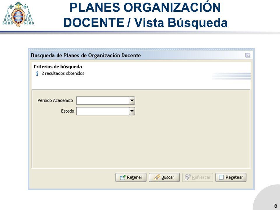 PLANES ORGANIZACIÓN DOCENTE / Vista Búsqueda 6