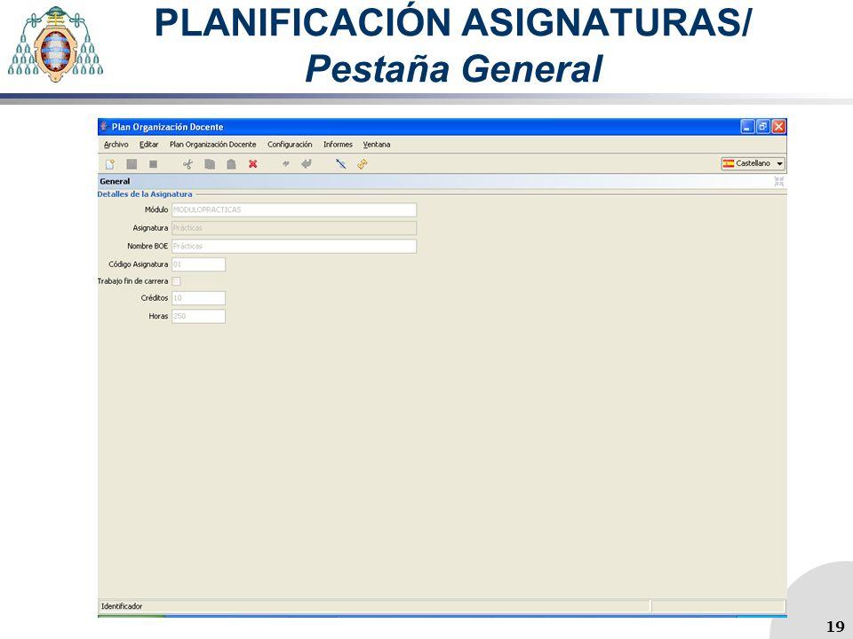 PLANIFICACIÓN ASIGNATURAS/ Pestaña General 19