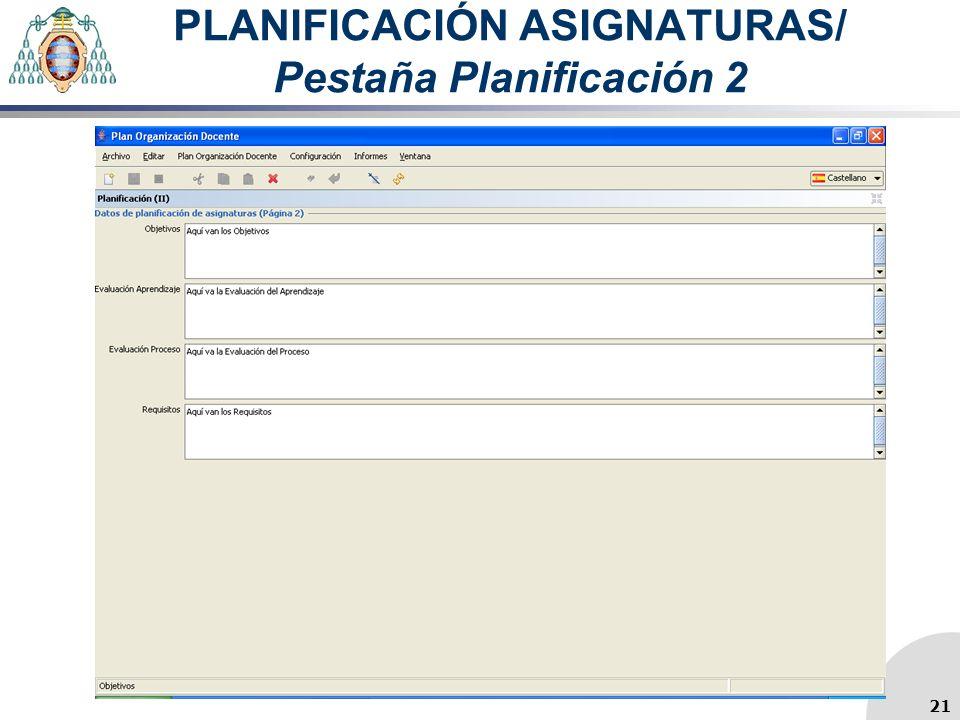 PLANIFICACIÓN ASIGNATURAS/ Pestaña Planificación 2 21