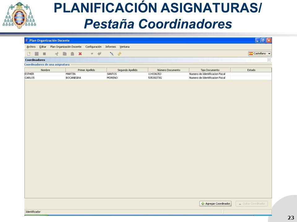 PLANIFICACIÓN ASIGNATURAS/ Pestaña Coordinadores 23