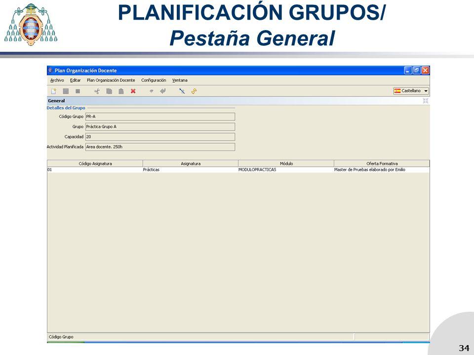 PLANIFICACIÓN GRUPOS/ Pestaña General 34