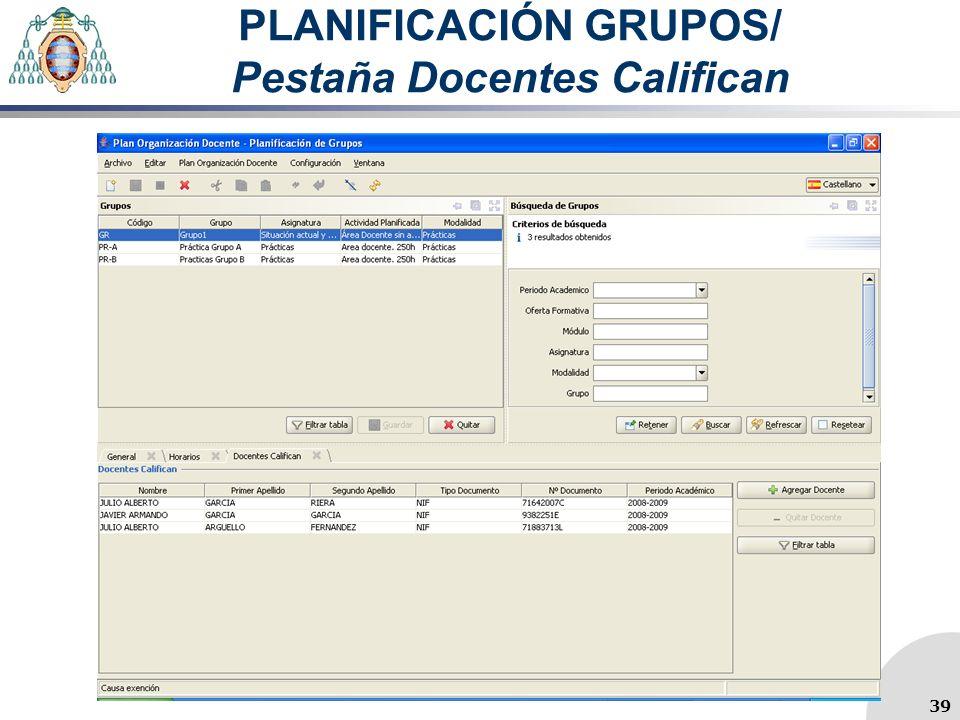 PLANIFICACIÓN GRUPOS/ Pestaña Docentes Califican 39
