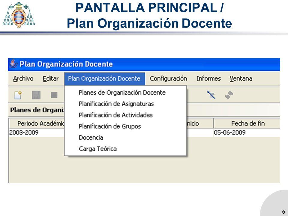 PANTALLA PRINCIPAL / Plan Organización Docente 6