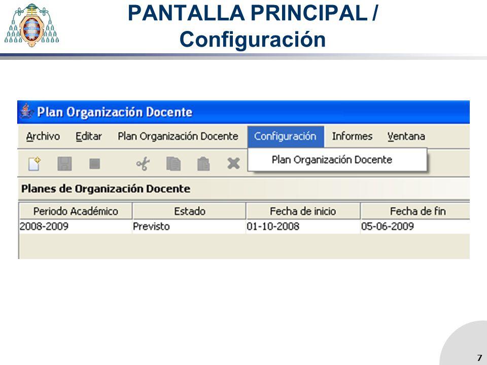 PANTALLA PRINCIPAL / Configuración 7